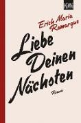 Cover-Bild zu Remarque, E. M.: Liebe deinen Nächsten (eBook)