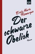 Cover-Bild zu Remarque, E. M.: Der schwarze Obelisk (eBook)