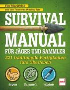 Cover-Bild zu Macwelch, Tim: Survival Manual für Jäger und Sammler