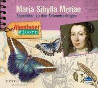 Cover-Bild zu Pfitzner, Sandra: Abenteuer & Wissen: Maria Sibylla Merian