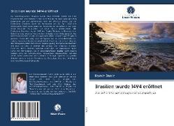 Cover-Bild zu Daniz, Ramiz: Brasilien wurde 1494 eröffnet
