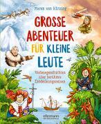 Cover-Bild zu von Klitzing, Maren: Große Abenteuer für kleine Leute