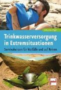 Cover-Bild zu Vogel, Johannes: Trinkwasserversorgung in Extremsituationen