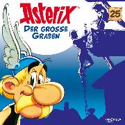 Cover-Bild zu Goscinny, René: 25: Der große Graben (Audio Download)