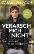 Cover-Bild zu Palacios, Gabriel: Verarsch mich nicht (eBook)