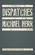 Cover-Bild zu Herr, Michael: Dispatches
