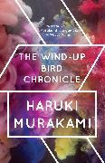 Cover-Bild zu Murakami, Haruki: The Wind-Up Bird Chronicle