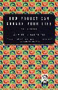 Cover-Bild zu De Botton, Alain: How Proust Can Change Your Life
