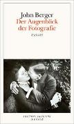 Cover-Bild zu Berger, John: Der Augenblick der Fotografie