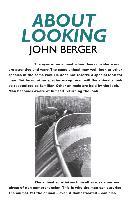 Cover-Bild zu Berger, John: About Looking (eBook)