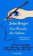 Cover-Bild zu Berger, John: Vom Wunder des Sehens