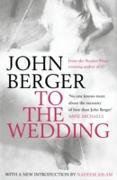 Cover-Bild zu Berger, John: To the Wedding (eBook)