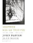 Cover-Bild zu Berger, John: Another Way of Telling (eBook)