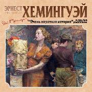 Cover-Bild zu Hemingway, Ernest: Ochen korotkaya istoriya i drugie rasskazy (Audio Download)