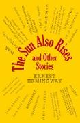 Cover-Bild zu Hemingway, Ernest: The Sun Also Rises and Other Stories (eBook)