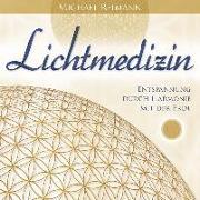 Cover-Bild zu Reimann, Michael: Lichtmedizin