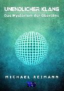 Cover-Bild zu Reimann, Michael: Unendlicher Klang (eBook)