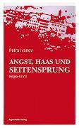 Cover-Bild zu Ivanov, Petra: Angst, Haas und Seitensprung