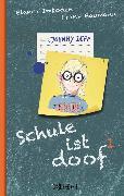 Cover-Bild zu Imboden, Blanca: Schule ist doof 1 (eBook)