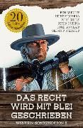 Cover-Bild zu Sinclair, Luke: Das Recht wird mit Blei geschrieben - Western-Sonderedition II (eBook)