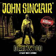 Cover-Bild zu Dark, Jason: John Sinclair, Deadwood, Sonderedition 11: Stadt der Särge (Audio Download)