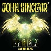 Cover-Bild zu Dark, Jason: John Sinclair, Sonderedition 12: Engel? (Audio Download)