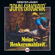 Cover-Bild zu Dark, Jason: John Sinclair, Folge 146: Meine Henkersmahlzeit (Audio Download)