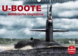 Cover-Bild zu Stanzer, Elisabeth: U-Boote. Militärische Ungetüme (Wandkalender 2022 DIN A3 quer)