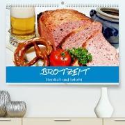 Cover-Bild zu Stanzer, Elisabeth: Brotzeit. Herzhaft und beliebt (Premium, hochwertiger DIN A2 Wandkalender 2022, Kunstdruck in Hochglanz)
