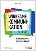 Cover-Bild zu Rohr, Patrick: Wirksame Kommunikation für KMU