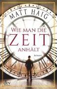 Cover-Bild zu Haig, Matt: Wie man die Zeit anhält (eBook)