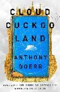 Cover-Bild zu Doerr, Anthony: Cloud Cuckoo Land