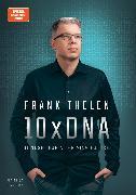 Cover-Bild zu Thelen, Frank: 10xDNA - Mindset for a thriving Future (eBook)