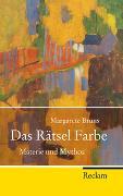 Cover-Bild zu Bruns, Margarete: Das Rätsel Farbe