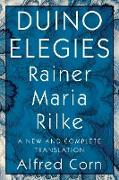 Cover-Bild zu Rilke, Rainer Maria: Duino Elegies: A New and Complete Translation (eBook)