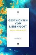 Cover-Bild zu Rilke, Rainer Maria: Geschichten vom lieben Gott (eBook)