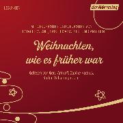 Cover-Bild zu Rilke, Rainer Maria: Weihnachten, wie es früher war (Audio Download)