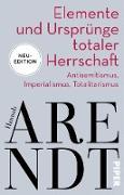 Cover-Bild zu Arendt, Hannah: Elemente und Ursprünge totaler Herrschaft (eBook)