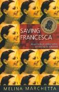 Cover-Bild zu Marchetta, Melina: Saving Francesca (eBook)