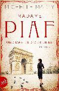 Cover-Bild zu Marly, Michelle: Madame Piaf und das Lied der Liebe (eBook)