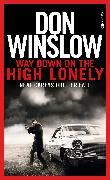Cover-Bild zu Winslow, Don: Way Down on the High Lonely (eBook)