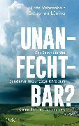 Cover-Bild zu Vahrenholt, Fritz: Unanfechtbar? (eBook)