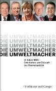 Cover-Bild zu Vahrenholt, Prof. Dr., Fritz: Die Umweltmacher