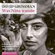 Cover-Bild zu Grossman, David: Was Nina wusste (Audio Download)