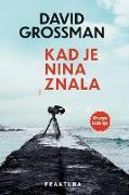 Cover-Bild zu Grossman, David: Kad je Nina znala (eBook)