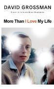 Cover-Bild zu Grossman, David: More Than I Love My Life (eBook)