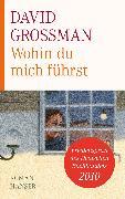 Cover-Bild zu Grossman, David: Wohin du mich führst (eBook)