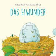 Cover-Bild zu Schmidt, Hans-Christian: Das Eiwunder