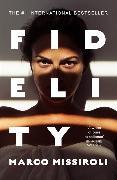 Cover-Bild zu Missiroli, Marco: Fidelity