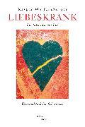 Cover-Bild zu Wolfensberger, Kaspar: Liebeskrank (eBook)